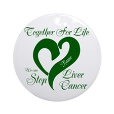 Personalize Stop Liver Cancer Ornament (Round)