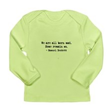 Beckett quote Long Sleeve Infant T-Shirt