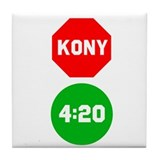 Stop Sign Kony Go 420 Tile Coaster
