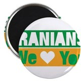 Iranians We Love You Magnet