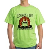 SPEAK UP! T-Shirt