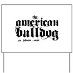 American Bulldog Yard Sign