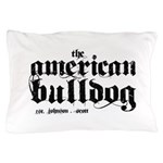 American Bulldog Pillow Case