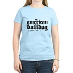 American Bulldog Women's Light T-Shirt
