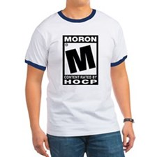 Rated M for Moron T-Shirt (ringer)