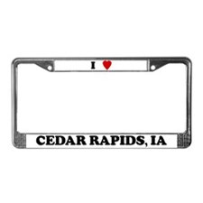 I Love Cedar Rapids License Plate Frame