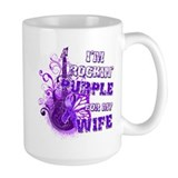 I'm Rockin' Purple for my Wif Mug