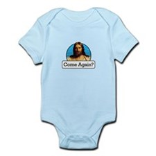 Come Again? Infant Bodysuit