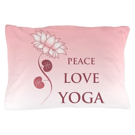 Peace Love Yoga Pillow Case