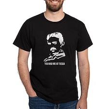 You had me at Tesla T-Shirt