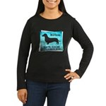 Grunge Doxie Warning Women's Long Sleeve Dark T-Sh