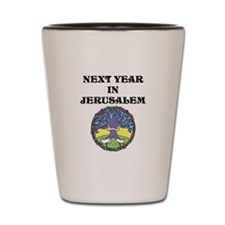 Next year in Jerusalem! Shot Glass