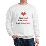 I Am Kind Sweatshirt