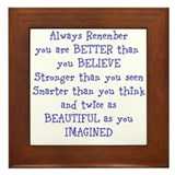 Better than U Believe Framed Tile
