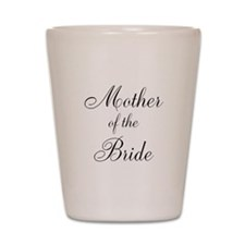Mother of the Bride Black Scr Shot Glass