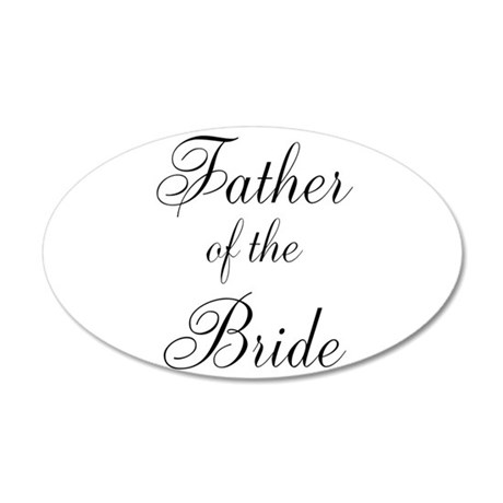 Father of the Bride Black Scr 22x14 Oval Wall Peel