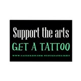 """Support Arts Tattoo"" Rectangle Magnet (100 pack)"