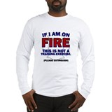 Please Extinguish Long Sleeve T-Shirt
