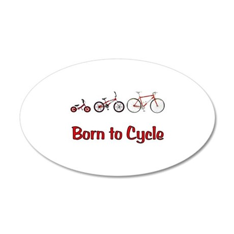 Born to Cycle 22x14 Oval Wall Peel