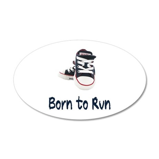 Born to Run 22x14 Oval Wall Peel
