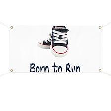 Born to Run Banner