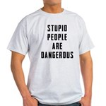 Stupid People Light T-Shirt
