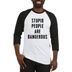 Stupid People Baseball Jersey