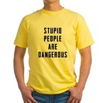 Stupid People Yellow T-Shirt