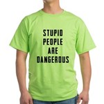 Stupid People Green T-Shirt
