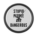 Stupid People Large Wall Clock