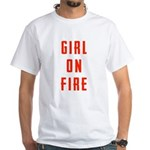 Girl On Fire 2 White T-Shirt