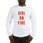 Girl On Fire 2 Long Sleeve T-Shirt