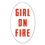 Girl On Fire 2 Sticker (Oval)