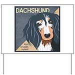 Dachshund-Kiss.Snuggle.Repeat. Yard Sign