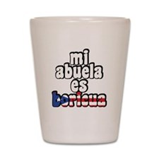 Mi Abuela Es Boricua Shot Glass