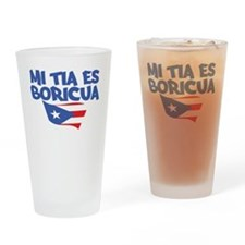 Mi Tia Es Boricua Drinking Glass