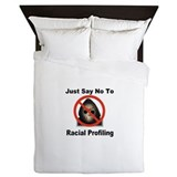 Just Say No To Racial Profiling Queen Duvet