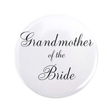 """Grandmother of the Bride 3.5"""" Button"""