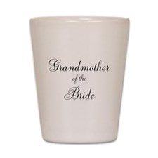 Grandmother of the Bride Shot Glass