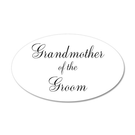 Grandmother of the Groom 22x14 Oval Wall Peel