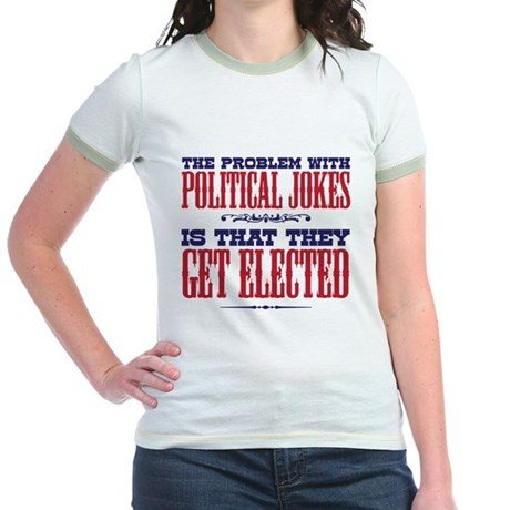 Political Jokes Get Elected Jr. Ringer T-Shirt