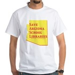 Save Arizona School Libraries T-Shirt