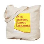 Save AZ School Libraries Tote Bag