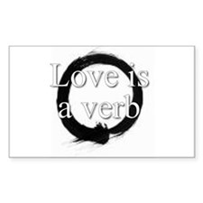 Love is a verb. Rectangle Decal