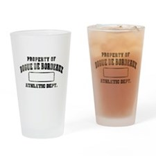 Property of Dogue de Bordeaux Drinking Glass