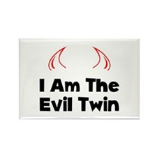 I Am The Evil Twin Rectangle Magnet (10 pack)