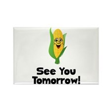 See You Tomorrow Corn Rectangle Magnet (10 pack)