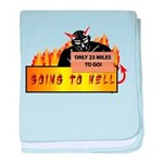 Going to Hell? baby blanket