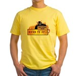 Going to Hell? Yellow T-Shirt