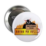 "Going to Hell? 2.25"" Button (100 pack)"